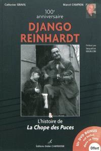 Django Reinhardt & l'histoire de la Chope des Puces : 100e anniversaire