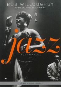 Jazz, body and soul