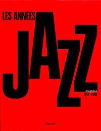 Les années Jazz magazine : 1954-2000