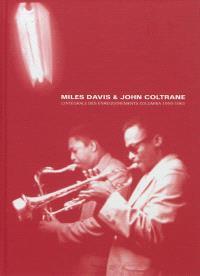 Miles Davis & John Coltrane : l'intégrale des enregistrements Columbia : 1955-1961