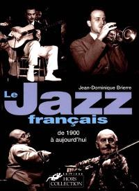Un siècle de jazz français