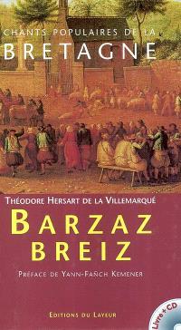 Barzaz Breiz : chants populaires de la Bretagne