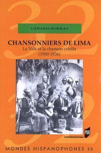 Chansonniers de Lima : le vals et la chanson criolla (1900-1936)
