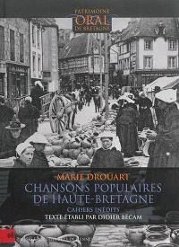 Chansons populaires de Haute-Bretagne : cahiers inédits