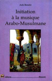 Initiation à la musique arabo-musulmane