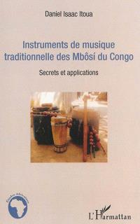 Instruments de musique traditionnelle des Mbôsi du Congo : secrets et applications