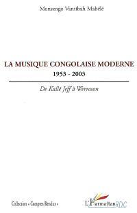 La musique congolaise moderne : 1953-2003