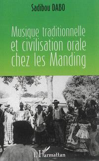 Musique traditionnelle et civilisation orale chez les Manding