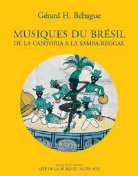 Musiques du Brésil : de la cantoria à la samba reggae