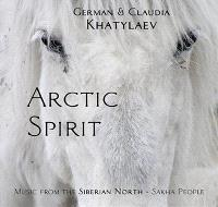 Arctic spirit : livre CD : music from the Siberian North, Sakha people