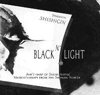Black N'Light : livre CD : Jaw's harp of Sakha people, musicotherapy from the Siberian North