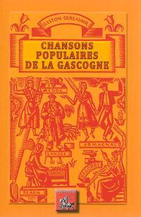Chansons populaires de la Gascogne
