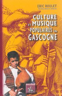 Culture et musique populaires en Gascogne