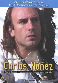 Galice-Bretagne, d'un Finistère à l'autre : entretiens avec Carlos Nunez