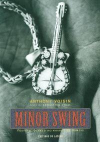 Minor swing : festival Django Reinhardt de Samois