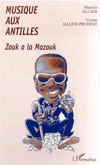 Musique aux Antilles : zouk à la Marouk