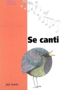 Se canti