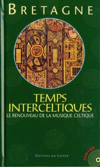Temps interceltiques : le renouveau de la musique celtique