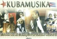 Kubamusika : images de la musique populaire cubaine