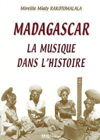 Madagascar : la musique dans l'histoire