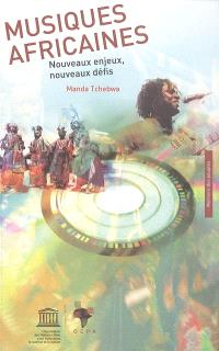 Musiques africaines : nouveaux enjeux, nouveaux défis