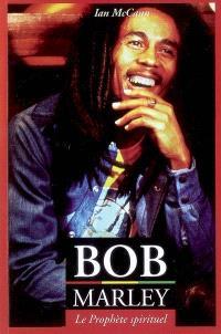 Bob Marley : le prophète spirituel