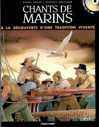 Chants de marins : à la découverte d'une tradition vivante