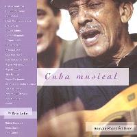 Cuba musical : Adalberto Alvarez, Arsenio Rodriguez, Benny Moré...