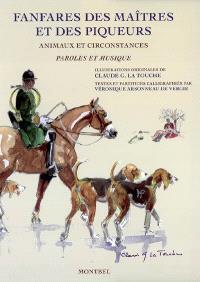 Fanfares des maîtres et des piqueurs : animaux et circonstances : paroles et musique