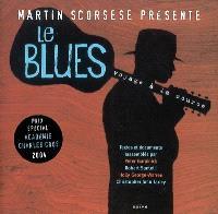 Le blues : voyage à la source