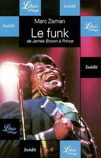 Le funk : de James Brown à Prince