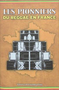Les pionniers du reggae en France