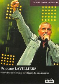 Bernard Lavilliers en concert : pour une sociologie de la chanson