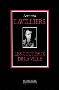 L'intégrale. Volume 2004, Les couteaux de la ville : 1968-1983