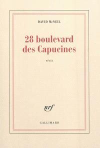 28 boulevard des Capucines : un soir à l'Olympia : récit