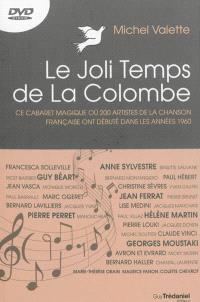 Le joli temps de La colombe : ce cabaret magique où 200 artistes de la chanson française ont débuté dans les années 1960