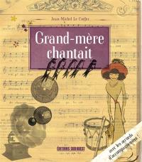 Grand-mère chantait