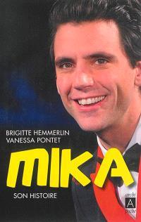Mika : son histoire