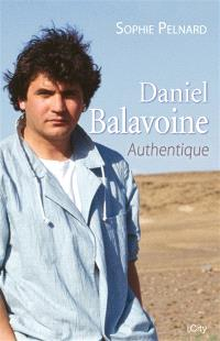 Daniel Balavoine : authentique