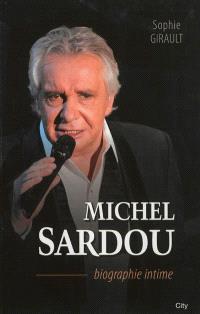 Michel Sardou : biographie intime