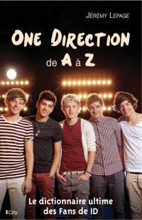 One direction de A à Z : le dictionnaire ultime des fans de 1D