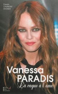 Vanessa Paradis : la vague à l'âme