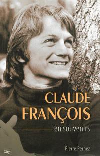 Claude François : en souvenirs