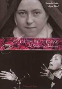 Edith et Thérèse : la sainte et la pécheresse