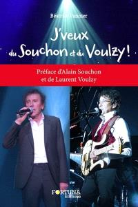 J'veux du Souchon et du Voulzy