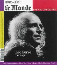 Léo Ferré, l'enragé