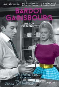 Bardot-Gainsbourg : passion fulgurante