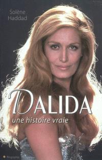 Dalida, une histoire vraie