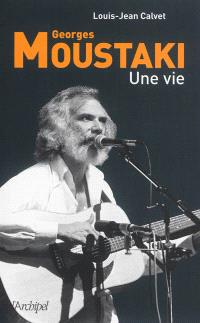 Georges Moustaki : une vie