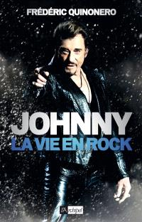 Johnny : la vie en rock